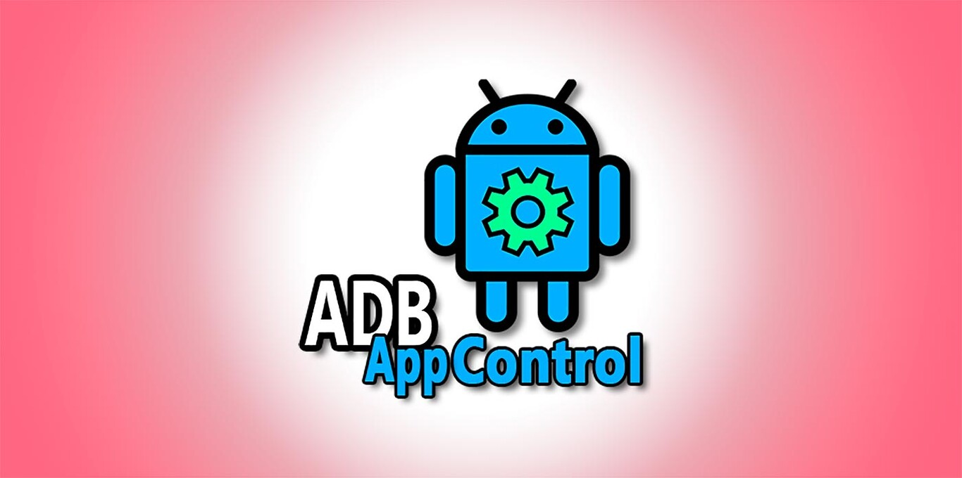 How to clean your mobile of pre-installed applications easily thanks to ADB AppControl