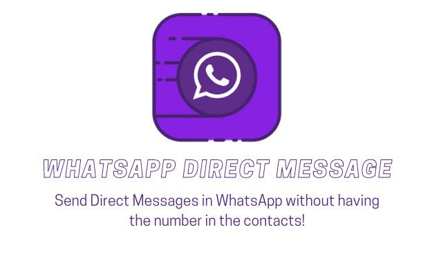 Wdm A Chrome Extension That Allows You To Write On Whatsapp Without Saving The Number